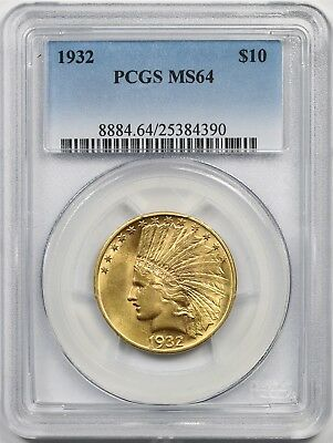 1932 $10 PCGS MS 64 Indian Head Gold Eagle