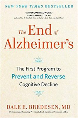The End of Alzheimer's: The First Program to Prevent and Reverse (PDF)