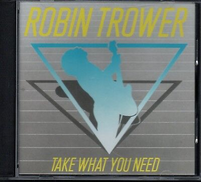 ROBIN TROWER - Take What You Need - CD Album