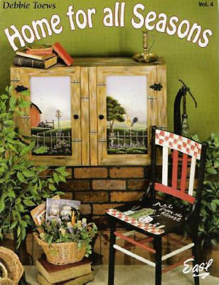 Home for all Seasons Vol. 4 Debbie Toews Painting Pattern Book NEW
