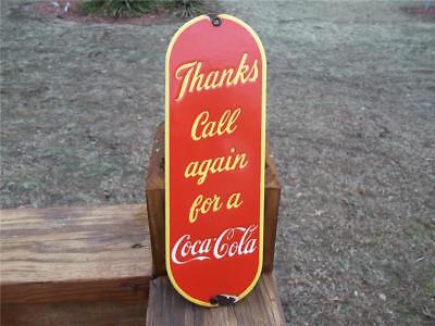 Old Porcelain Thanks Call Again For A Coca Cola Sign Door Push Plate Heavy Sign
