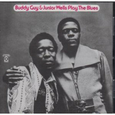 BUDDY GUY AND JUNIOR WELLS Play The Blues CD Europe Atlantic 1972 10 Track