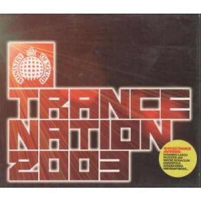 TRANCE NATION 2003 Various DOUBLE CD UK Ministry Of Sound 2002 40 Track 2 Disc