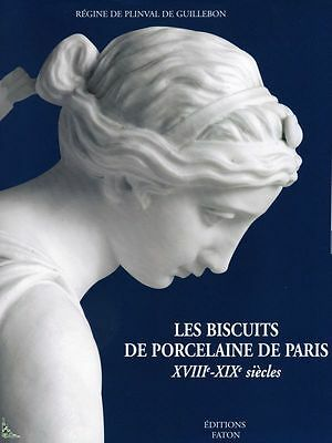 Paris porcelain and bisque 18th-19th centuries