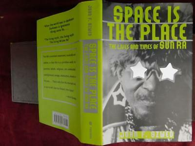 JOHN SZWED: SPACE is the PLACE: LIVES & TIMES of SUN RA/MUSIC/RARE 1997 SIGNED