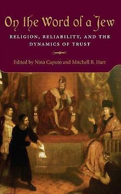 On the Word of a Jew: Religion, Reliability, and the Dynamics of Trust Hardcover