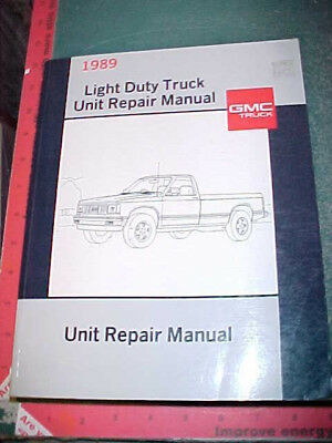 1989 gmc light duty truck c/k g p r/v s/t unit repair overhaul manual