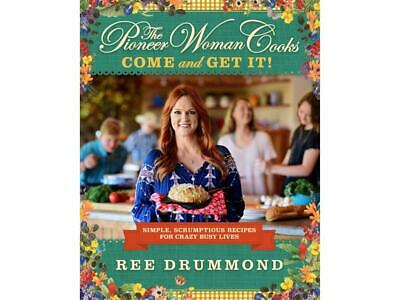 The Pioneer Woman Cooks - Come and Get It by Ree Drummond - [E- b o o k] NEW