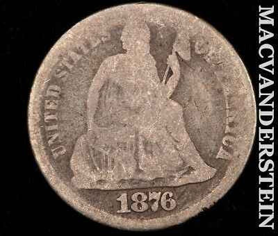 1876 Seated Liberty Dime-Scarce Better Date!! #c8312