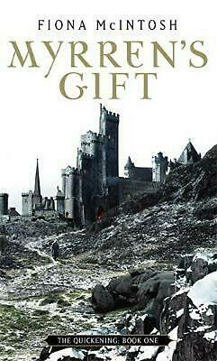 Myrren's Gift: The Quickening Book One by Fiona McIntosh Paperback Book Free Shi