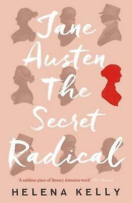 Jane Austen, the Secret Radical by Helena Kelly Paperback Book Free Shipping!