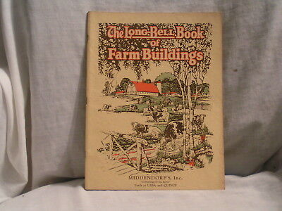 1926 The  Long Bell Book Of Farm Buildings Catalog