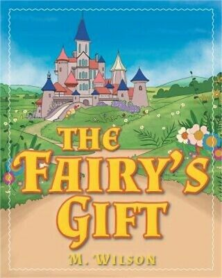 The Fairy's Gift (Paperback or Softback)