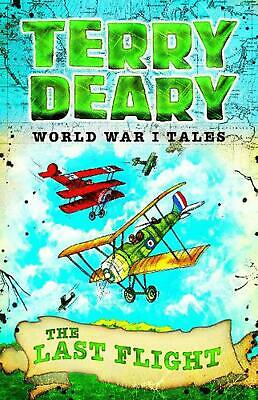 World War I Tales: The Last Flight by Terry Deary Paperback Book Free Shipping!