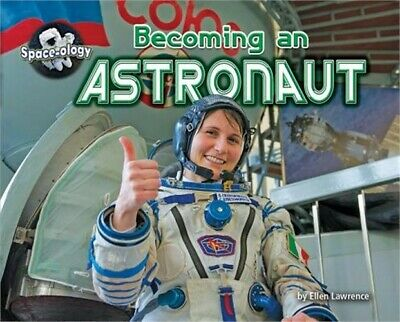 Becoming an Astronaut (Hardback or Cased Book)