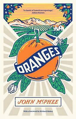 Oranges by John Mcphee Paperback Book Free Shipping!