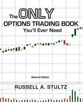 The Only Options Trading Book You'll Ever Need (Second Edition) (Paperback or So