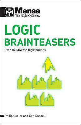 Mensa B: Logic Brainteasers: Over 150 Diverse Logic Puzzles by Ken Russell (Engl