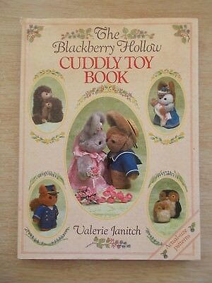 The Blackberry Hollow Cuddly Toy Book~Valerie Janitch~Full-Size Patterns~HBWC