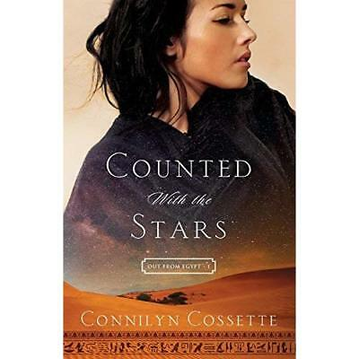 Counted With the Stars (Out from Egypt) - Paperback NEW Connilyn Cosset 05-Apr-1
