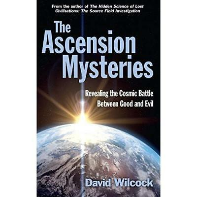 The Ascension Mysteries: Revealing the Cosmic Battle Be - Paperback NEW David Wi