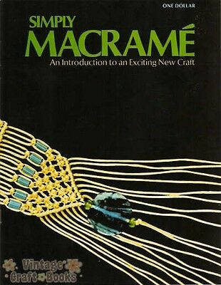 Simply Macrame Learn the Basics Vintage Pattern Book NEW 1971 Beginners How To
