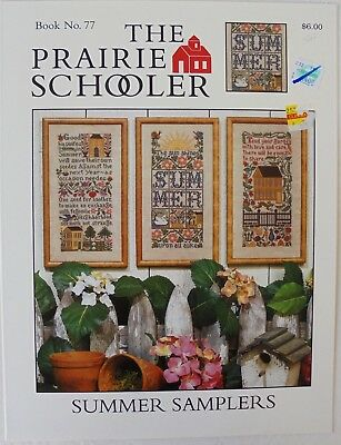 The Prairie Schooler Book No. 77 Summer Samplers Cross Stitch Charts
