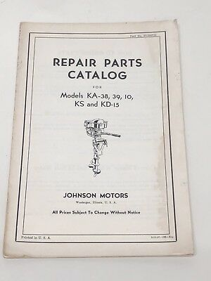 Old~Vintage~Antique Johnson Outboard Motors Repair Parts Catalog~Models KA-KS-KD