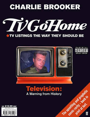 TV Go Home, Charlie Brooker, New