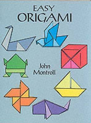 Easy Origami (Dover Craft Books) by John Montroll, NEW Book, FREE & Fast Deliver