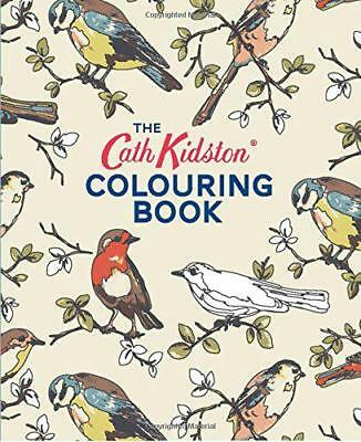 The Cath Kidston Colouring Book (Colouring Books) by Cath Kidston, NEW Book, FRE
