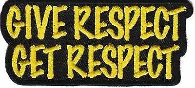 Give Respect Get Respect Patch Club Fun MC Club Motorcycle Biker Patch PAT-0691