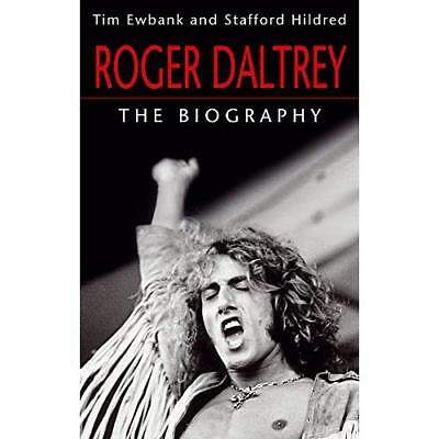 Roger Daltrey: The biography - Paperback NEW Hildred, Staffo 2012-09-06