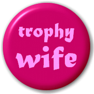 Trophy Wife (Wedding) – 25 Mm Pin Button Badge