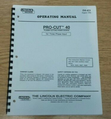 Lincoln Electric PRO-CUT 40 Plasma Cutting Source Operating Manual IM-423