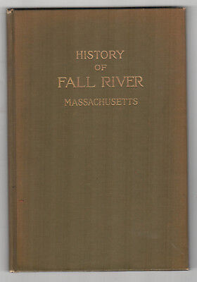 Rare 1911 HISTORY OF FALL RIVER MASSACHUSETTS Cotton Centennial HENRY FENNER ma