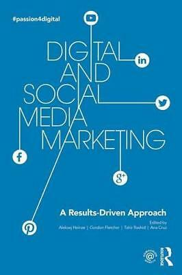 Digital and Social Media Marketing: A Results-Driven Approach by , Paperback Boo