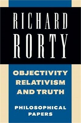 Objectivity, Relativism, and Truth: Philosophical Papers (Paperback or Softback)