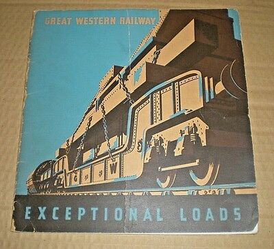 GREAT WESTERN RAILWAY. EXCEPTIONAL LOADS. 1936 1st ED. GWR. SCARCE PUBLICATION.