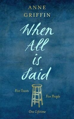 NEW When All is Said By Anne Griffin Paperback Free Shipping