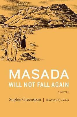 Masada Will Not Fall Again by Sophie Greenspan Free Shipping!