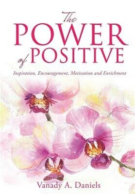The Power of Positive (Paperback or Softback)