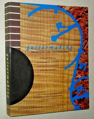 Guitarmaking. Tradition & Technology.Steel String Folk Guitar & Classical Guitar