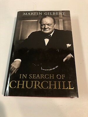 In Search of Churchill by Martin Gilbert HAND SIGNED Hardcover Book