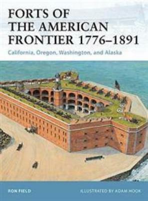 Osprey Fortress Forts of the American Frontier 1776-1891 SC MINT