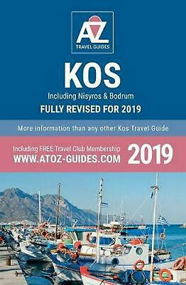 To Z Guide to Kos 2019, Including Nisyros and Bodrum by Tony Oswin (English) Pap
