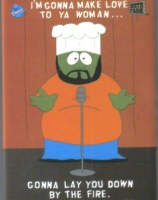 South Park Chef Gonna Make Love to Ya Woman Magnet, NEW UNUSED