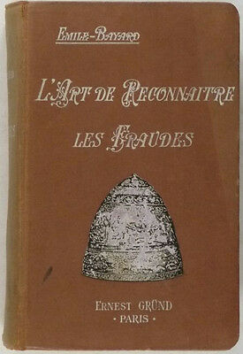 Book: Fake Art Antiquities Antiques and Fakers: 1920s French Guide