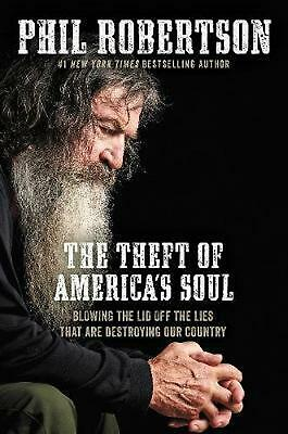 Theft of America's Soul: Blowing the Lid Off the Lies That Are Destroying Our Co