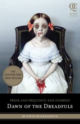 Dawn of the Dreadfuls (Quirk Classics): Pride and Prejudice and Z...